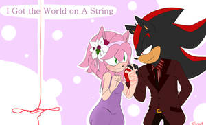 Shadamy Week: Day 2 - I Got the World on A String