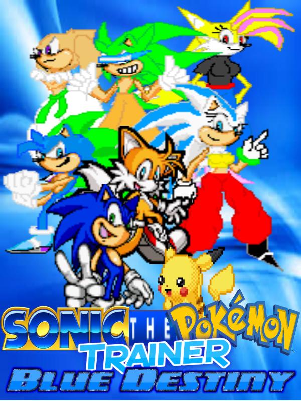 Sonic the Pokemon Trainer Blue Destiny by Sonicthepokemonchamp