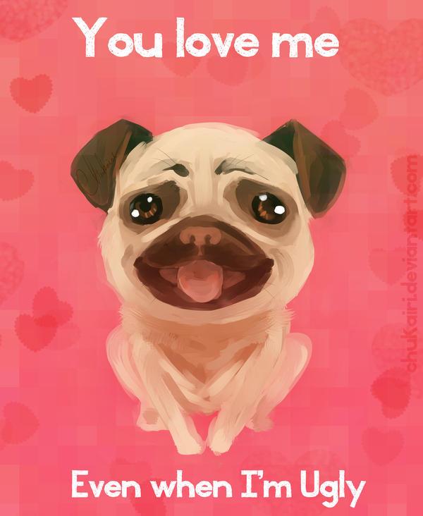 You love me even when... by Chukairi