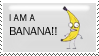 I AM A BANANA Stamp
