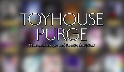 Toyhouse Purge!