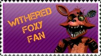 [Commission] Withered Foxy Stamp by FazbearM