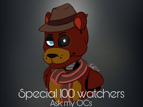 [CLOSED] Special 100 watchers - Ask my OCs