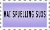Mai Spuelling Suxs by Zellykats-Stuff