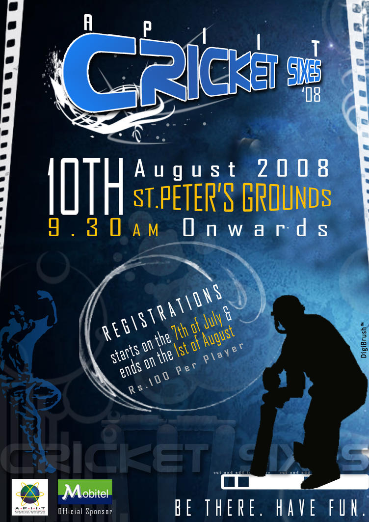 APIIT Cricket Sixes Poster by fazaal24 on DeviantArt