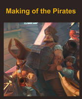 Making of the Pirates