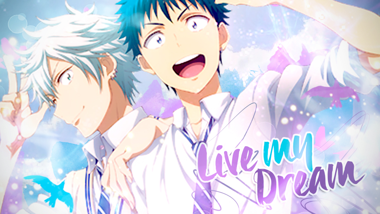 [Yamada kun 7] - Live my dream