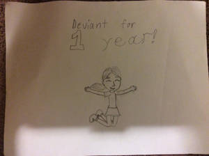 Deviant for 1 year!
