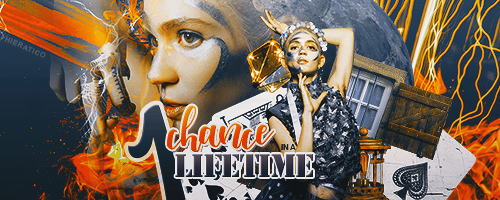 One Chance In A Lifetime Sig by hieratic0