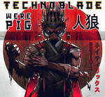 TECHNOBLADE - The Werepig by Neytirix