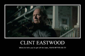 Demotivational Clint Eastwood by Dezblade
