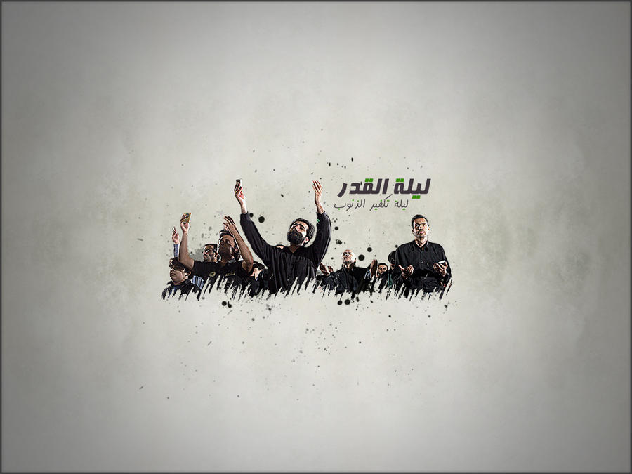 LAILAt ALQADR by H-ALMOKHTAR