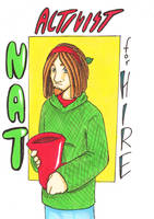 Nat: Activist for Hire by Sanwall