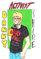 Danny: Activist for Hire by Sanwall
