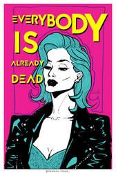 Everybody is already dead