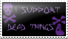 dead things stamp by somastardust