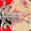 Goodbye Marylou by Quando-Quando