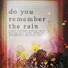 Do You Remember the Rain by Quando-Quando