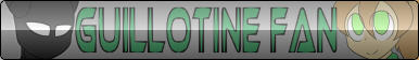 Guillotine (Fan Button)