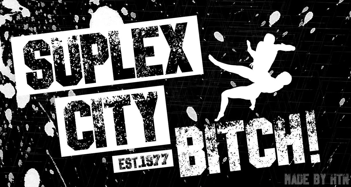 Suplex City Wallpaper By HTN4ever