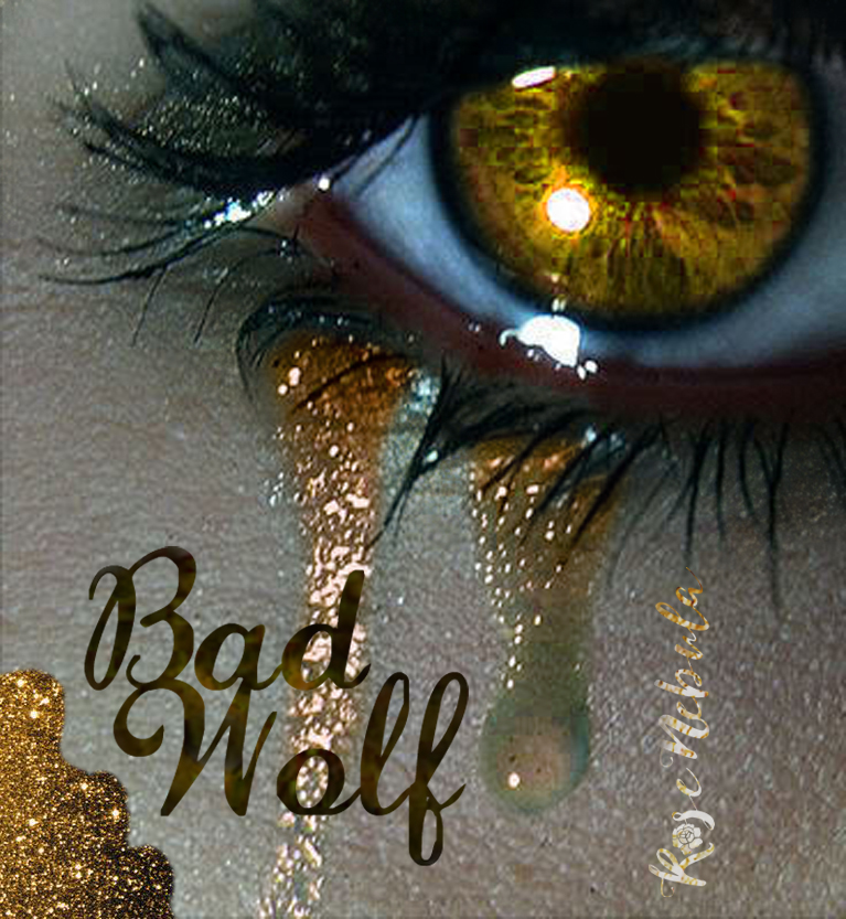Bad Wolf Tears by Rose--Nebula