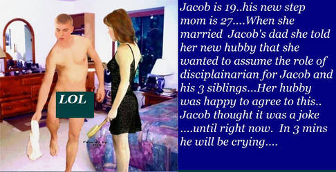 Jacob learns a new step-mom = new rules by bectyler