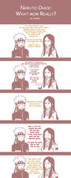 Naruto Crack: What mom really by Nishi06