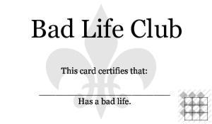 Bad Life Club by firextol