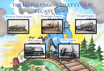 Little Engine That Could Recast (My Take.)