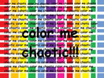 color me chaotic by sammystars1994