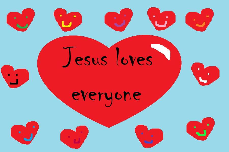 Jesus loves everyone by Freakerybattery4
