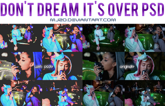 Don't Dream It's Over PSD.