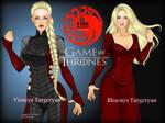 Targeryan Sisters: Visenya and Rhaenys...