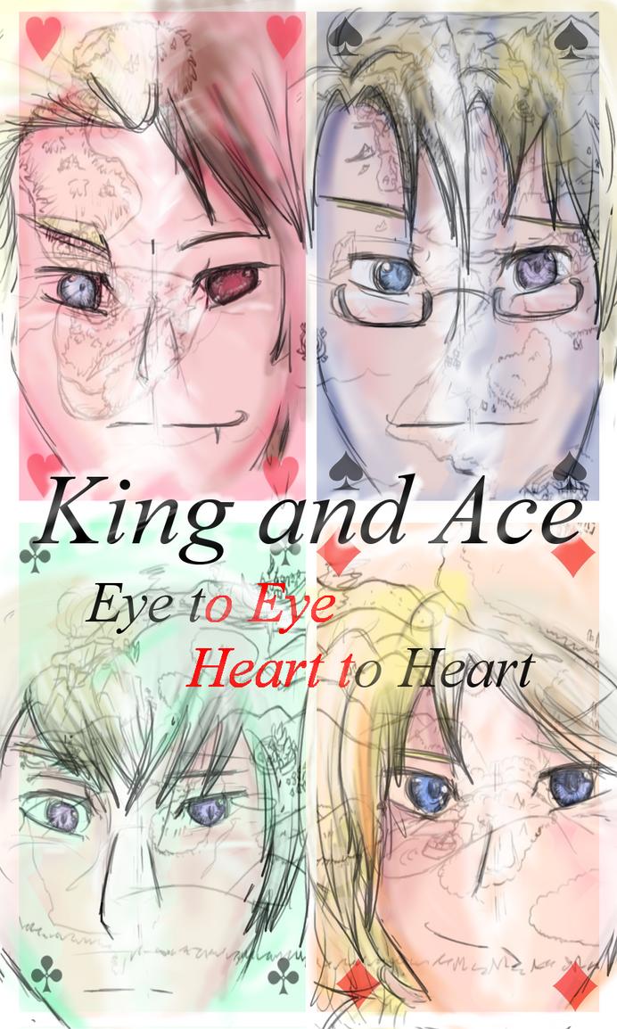 King and Ace: Eye to Eye, Heart to Heart by Shizuri-chan