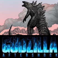 GODZILLA: AFTERSHOCK Promo 2 by DrewEdwardJohnson