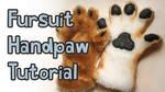 Fursuit Handpaw Tutorial (Video)