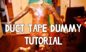 Duct Tape Dummy Tutorial by Tsebresos