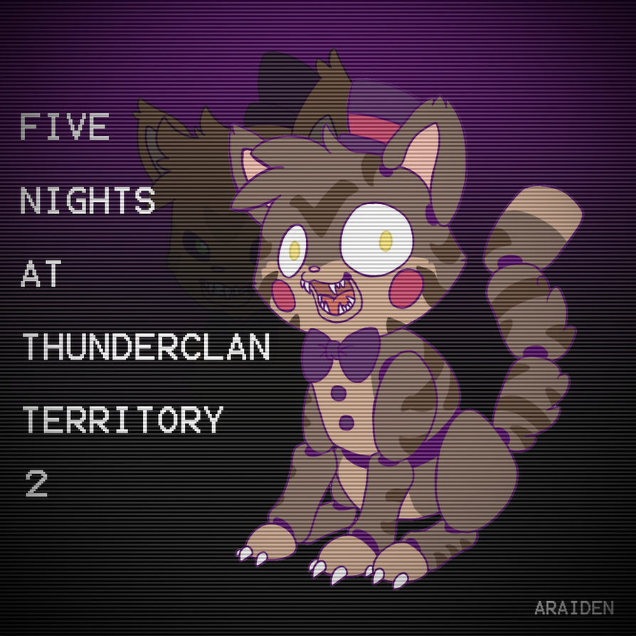 Five Nights at Thunderclan Territory 2 by araiden