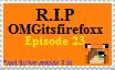 (Trinity Island) R.I.P. OMGitsfirefoxx stamp by LOLGurlSuse