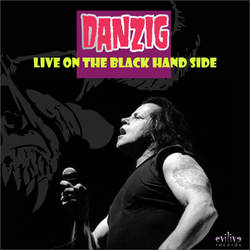 Danzig Live on the Black Hand Side by Markhal