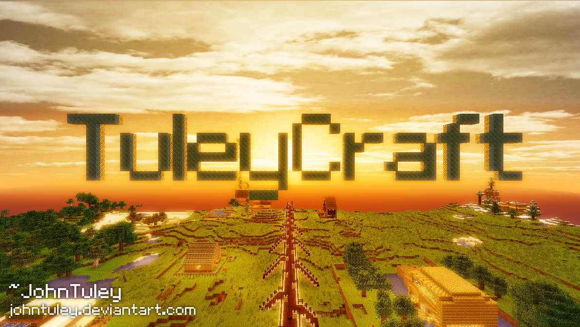TuleyCraft Minecraft Server Sign by JohnTuley