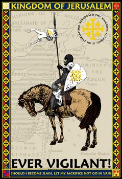 Kingdom of Jerusalem Ever Vigilant Poster