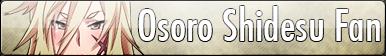 Osoro Shidesu Fan Button by TouchMeDemon