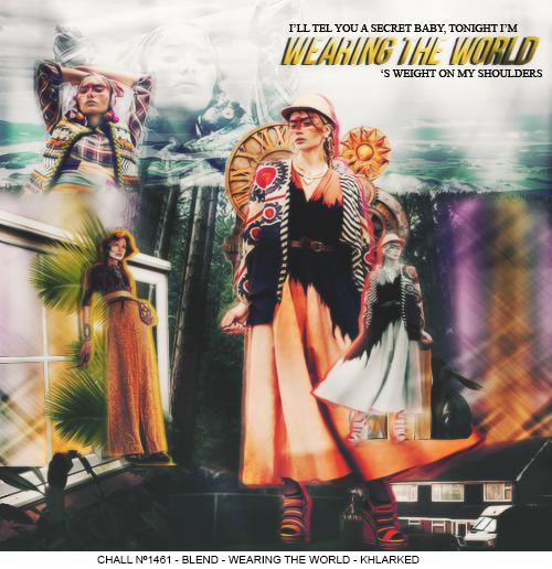 Wearing The World /blend/ by noahjd