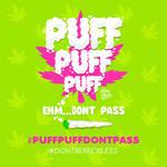 Puff Puff Puff