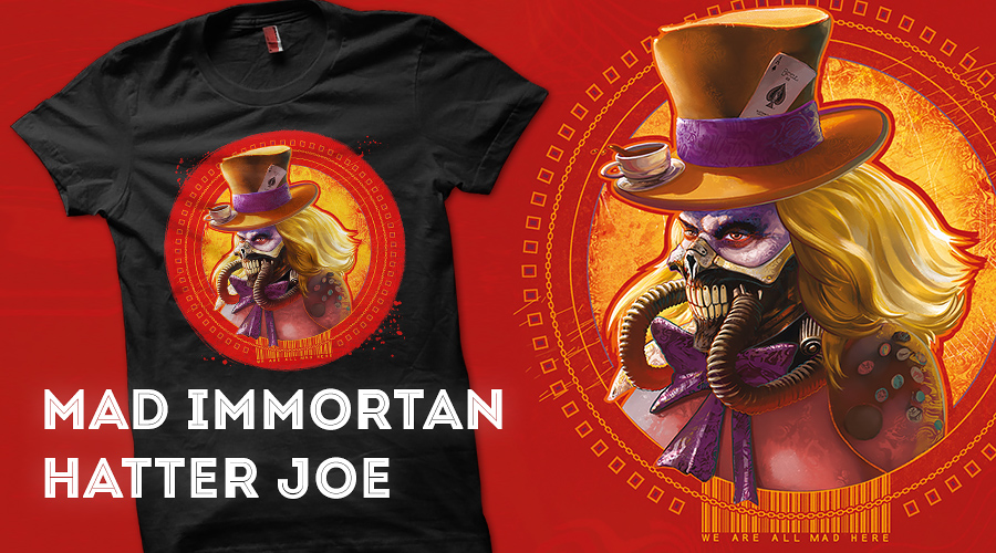Qwertee Mockup Mad-Immortan-Hatter-Joe by fantasio