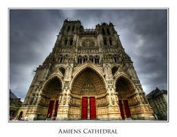 Amiens Cathedral by FarStar90