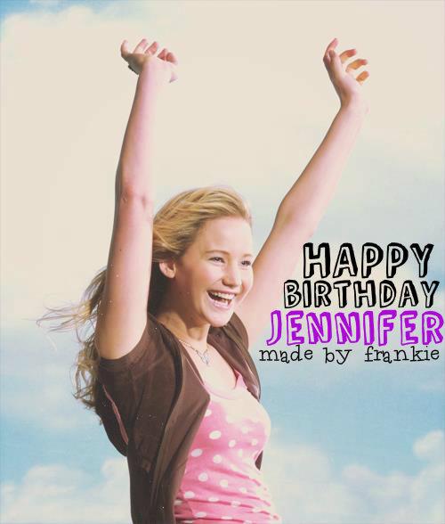 HAPPY BIRTHDAY JENNIFER LAWRENCE By Teamyelyahwilliams-x