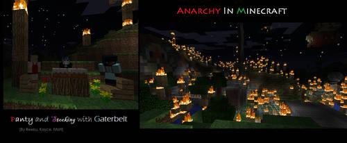 Anarchy In Minecraft by GrimReeku