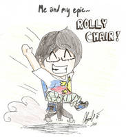 Me and My epic...ROLLY CHAIR by Abi-Chan14